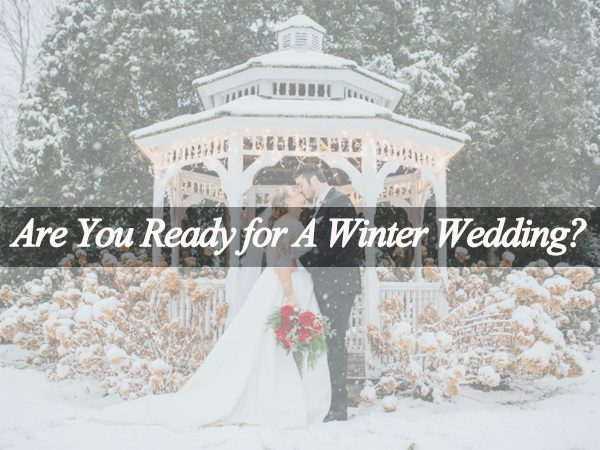 Are You Really Ready for Your Winter Wedding?