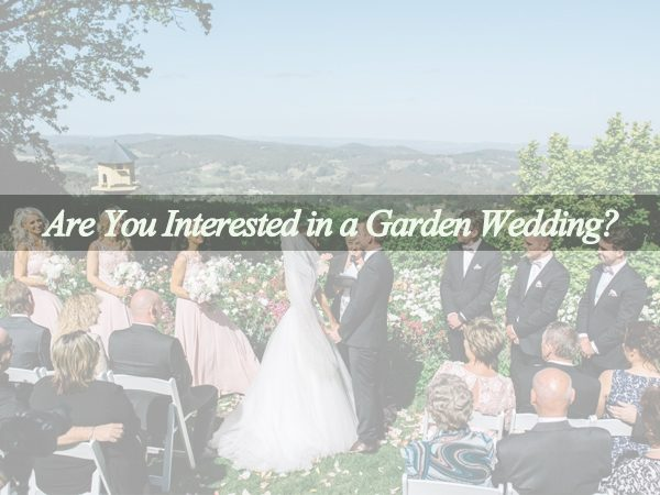 What Should Be Prepared for a Garden Wedding?