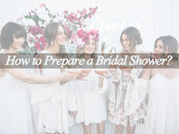 How to Prepare a Perfect Bridal Shower?