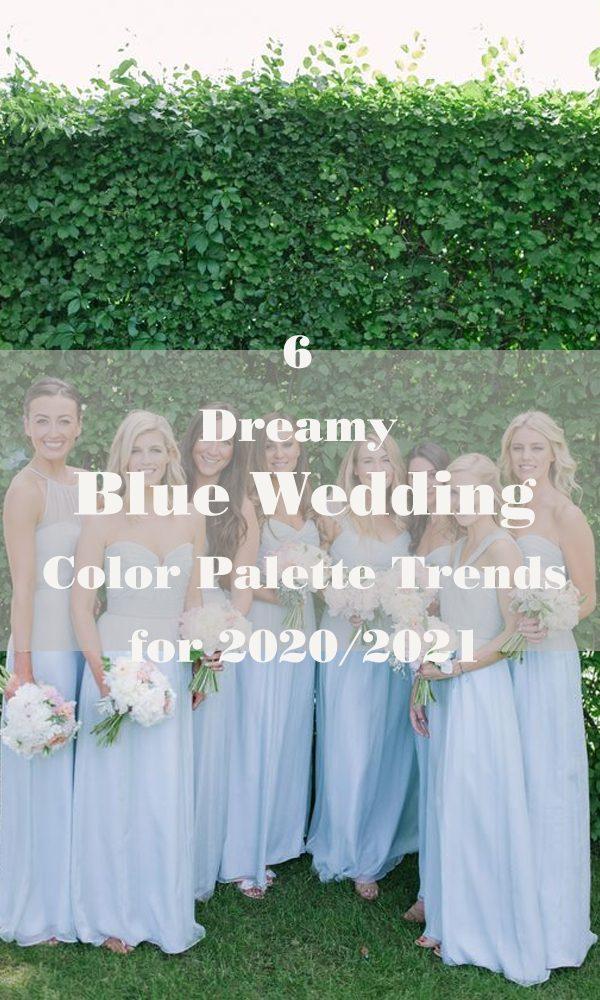 6 Dreamy Blue Wedding Color Palette Trends For 2020/2021