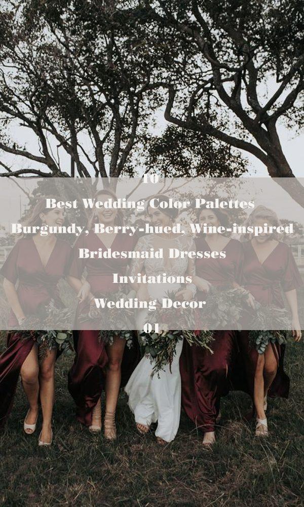 10 Best Wedding Color Palettes: Burgundy, Berry-hued, Wine-inspired – 01