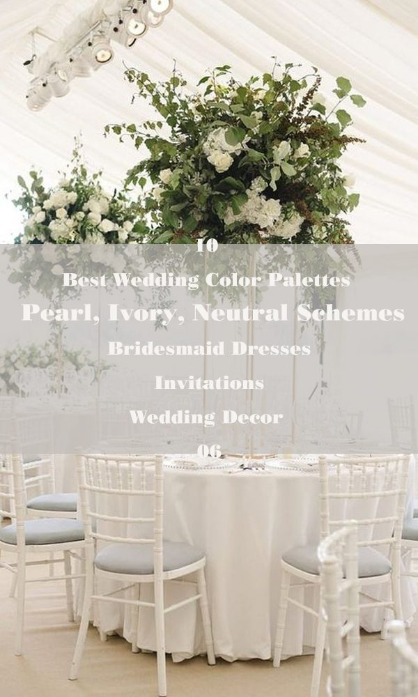 10 Best Wedding Color Palettes: Pearl, Ivory, Neutral Schemes – 06