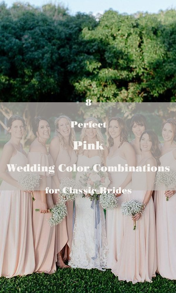 8 Perfect Pink Wedding Color Combinations for Classic Brides