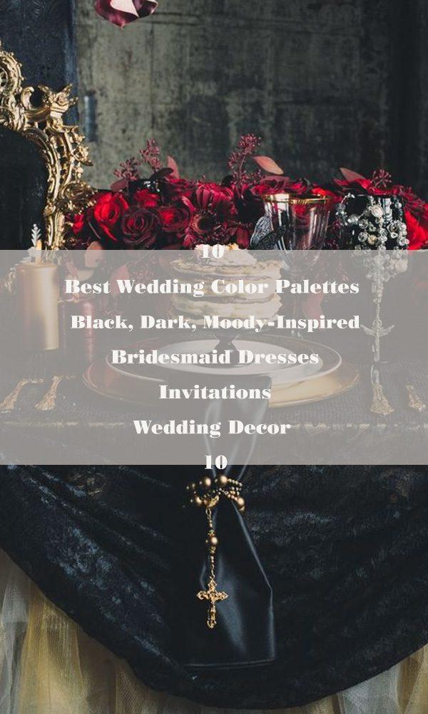 10 Best Wedding Color Palettes: Black, Dark, Moody Wedding Color Palette – 10