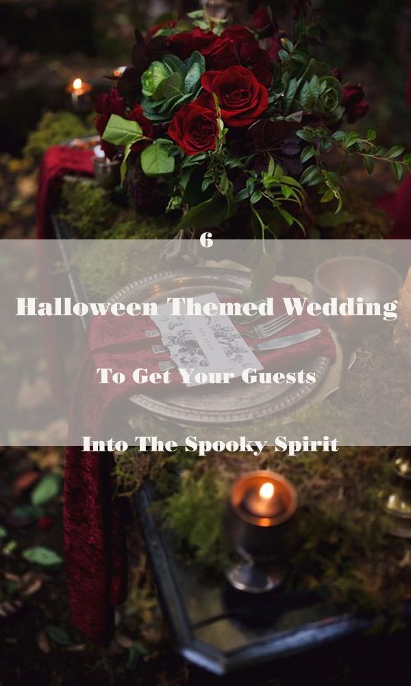 6 Halloween Themed Wedding To Get Your Guests Into The Spooky Spirit