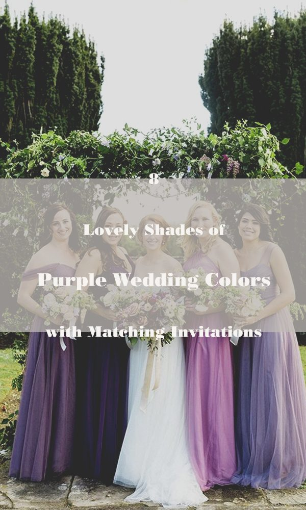 8 Lovely Shades of Purple Wedding Colors with Matching Invitations
