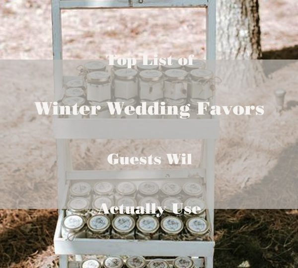 Top List of Winter Wedding Favors Guests Will Actually Use