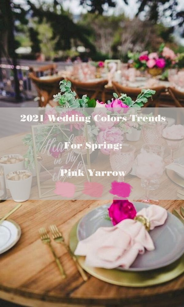 2021 Wedding Colors Trends For Spring: Pink Yarrow