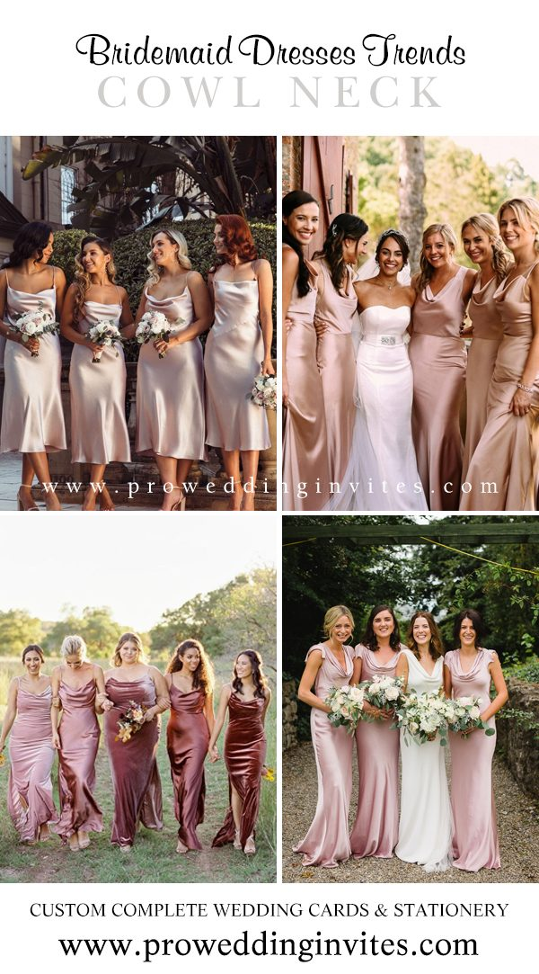 Cowl Necklines Bridesmaid Dresses Your Girls Will Love to Wear - Pro Wedding Invites