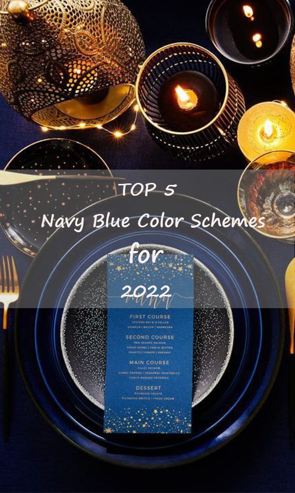 The 5 Most Popular Navy Blue Color Schemes for 2022